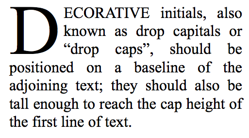 Drop cap to ease reading